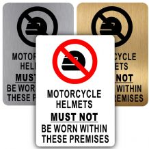 Motorcycle Helmets Must Not Be Worn Within These Premises-Aluminium Metal Sign-150mmx100mm-Notice